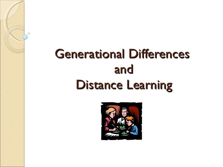 Generational Differences  and Distance Learning
