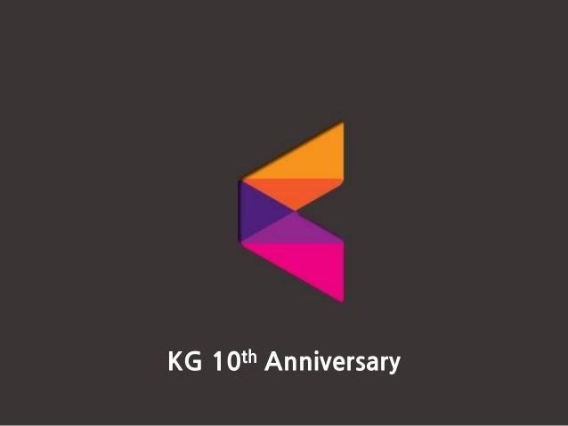 KG 10th Anniversary