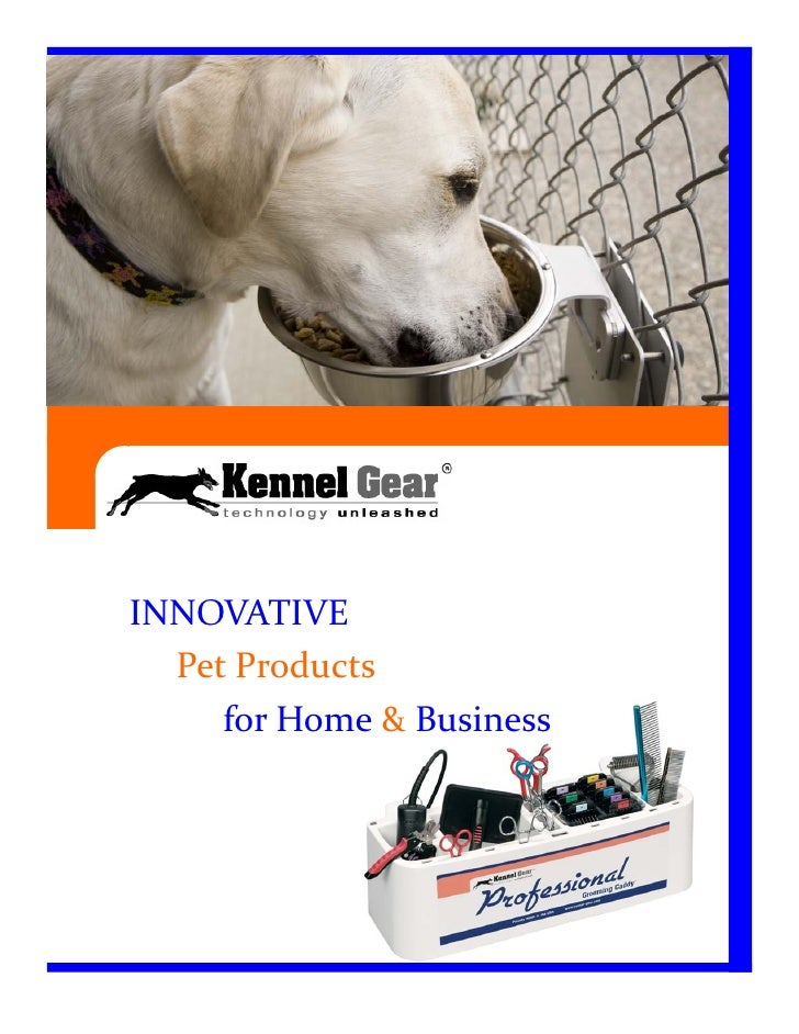 INNOVATIVE   Pet Products      for Home & Business
