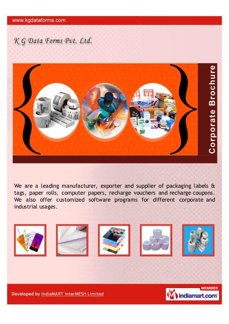 We are a leading manufacturer, exporter and supplier of packaging labels &tags, paper rolls, computer papers, recharge vou...