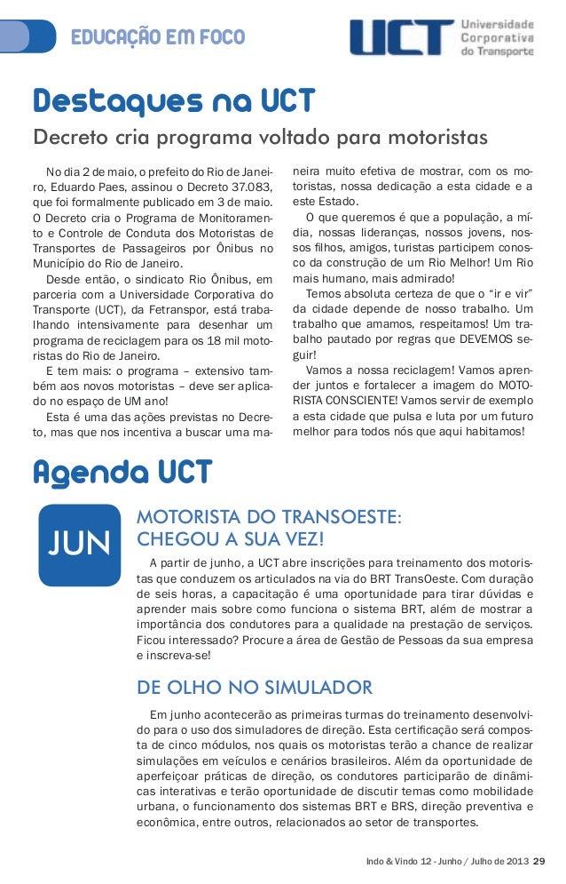 Decreto cria programa voltado para motoristas  No dia 2 de maio, o prefeito do Rio de Janei-ro,  MOTORISTA DO TRANSOESTE: ...