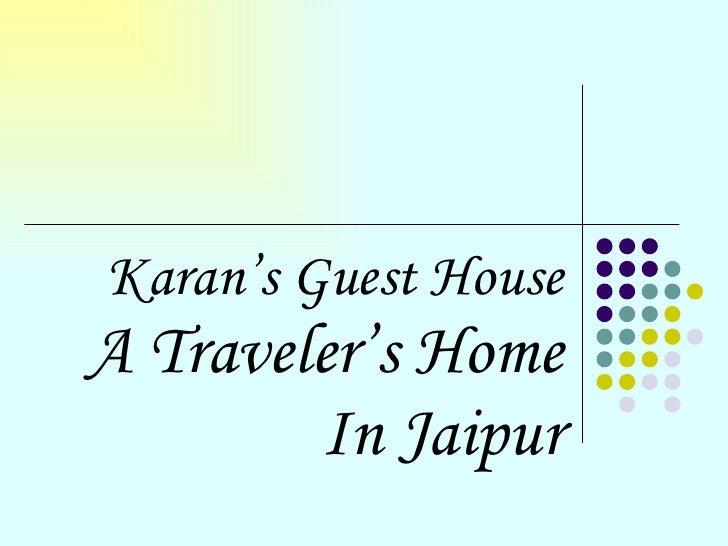 Karan's Guest House A Traveler's Home In Jaipur