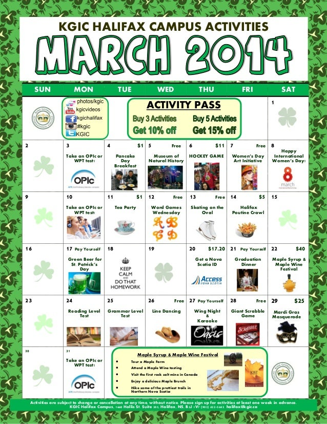 KGIC HALIFAX CAMPUS ACTIVITIES  SUN  MON  TUE  WED  THU  FRI  SAT 1  ACTIVITY PASS  2  3  4  Take an OPIc or WPT test!  9 ...