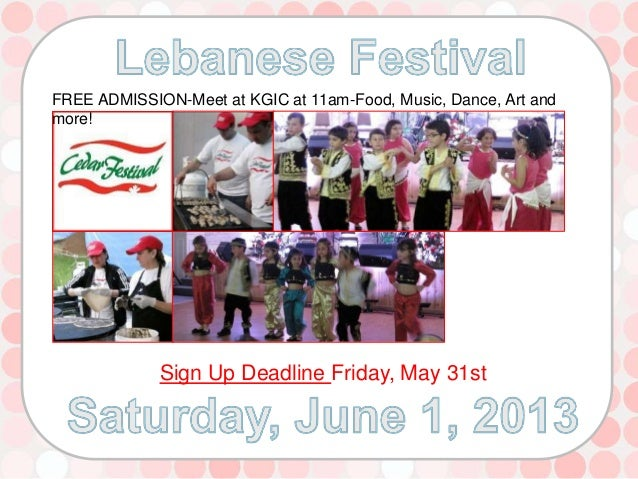 FREE ADMISSION-Meet at KGIC at 11am-Food, Music, Dance, Art andmore!Sign Up Deadline Friday, May 31st