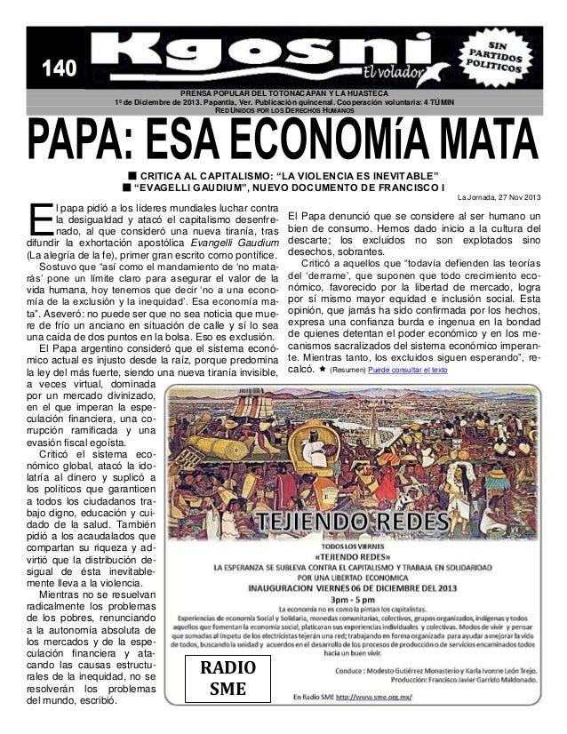 PRENSA POPULAR DEL TOTONACAPAN Y LA HUASTECA 1º de Diciembre de 2013. Papantla, Ver. Publicación quincenal. Cooperación vo...