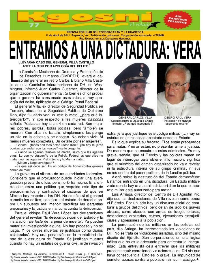PRENSA POPULAR DEL TOTONACAPAN Y LA HUASTECA                               1º de Abril de 2011. Papantla, Ver. Publicación...