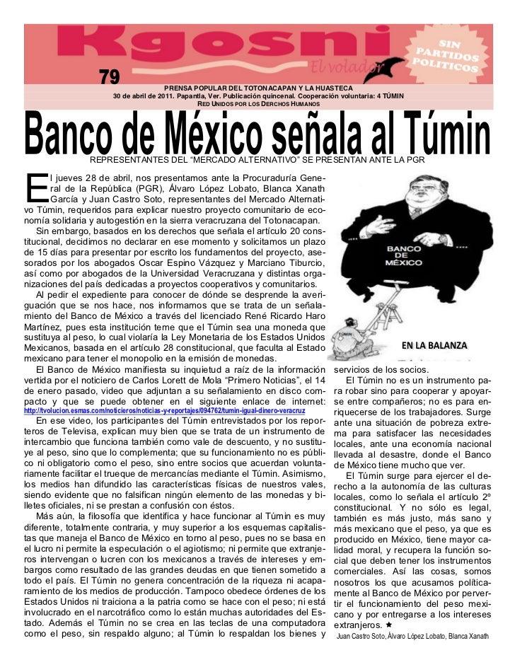 PRENSA POPULAR DEL TOTONACAPAN Y LA HUASTECA                          30 de abril de 2011. Papantla, Ver. Publicación quin...
