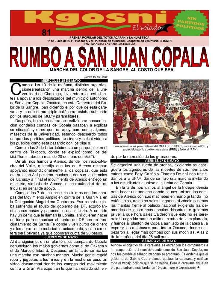 PRENSA POPULAR DEL TOTONACAPAN Y LA HUASTECA                     1º de Junio de 2011. Papantla, Ver. Publicación quincenal...