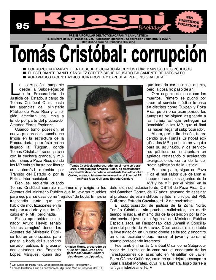 PRENSA POPULAR DEL TOTONACAPAN Y LA HUASTECA                              15 de Enero de 2011. Papantla, Ver. Publicación ...