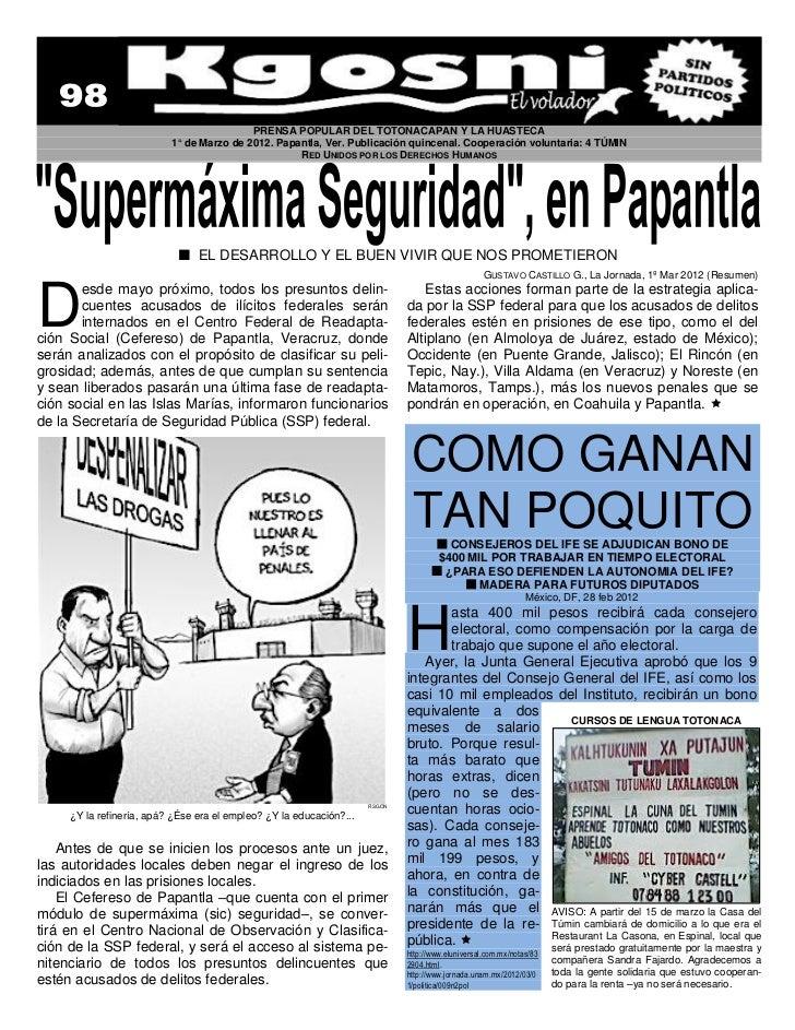 PRENSA POPULAR DEL TOTONACAPAN Y LA HUASTECA                          1° de Marzo de 2012. Papantla, Ver. Publicación quin...