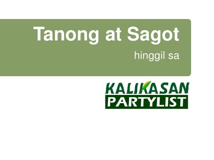 Tanong at Sagot          hinggil sa