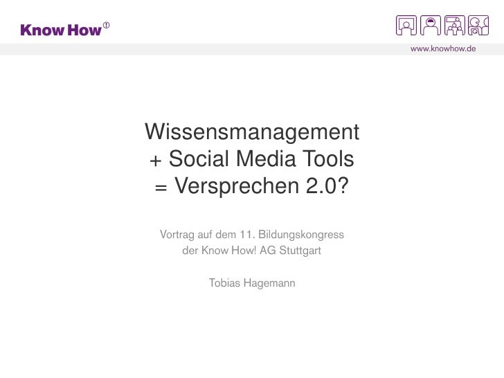 Wissensmanagement + Social Media Tools = Versprechen 2.0?