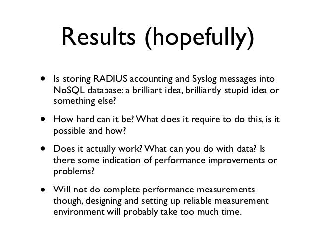 Using NoSQL databases to store RADIUS and Syslog data