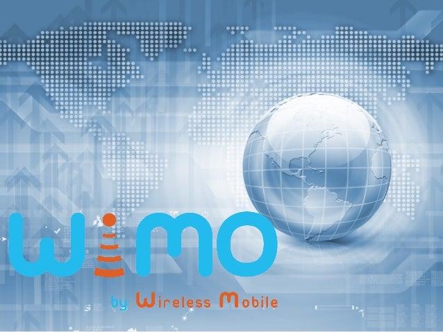 WiMO  nace  tras  la  experiencia  de  15  años  en  el  medio  de  la  telefonía   celular,...