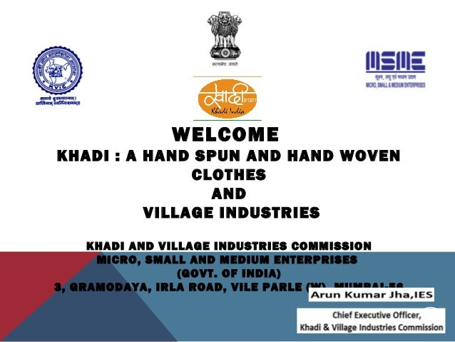 khadi case study The following case study describes the development of the match industry in southern the khadi and village industries in the case of the match.