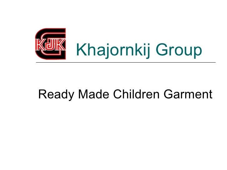 Khajornkij GroupReady Made Children Garment