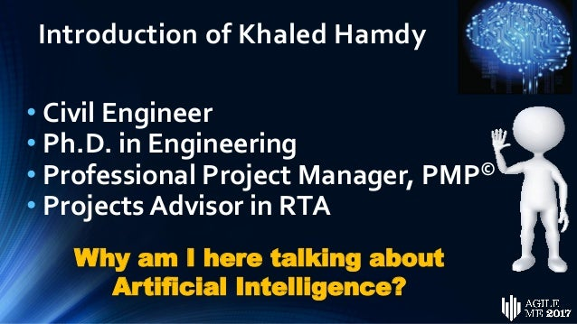 Artificial Intelligence in Project Management by  Dr. Khaled A. Hamdy Slide 2