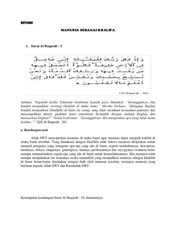"""RESUME<br />MANUSIA SEBAGAI KHALIFA<br /><ul><li>Surat Al Baqarah : 3</li></ul>228600127635<br />Artinya: """"Ingatlah ketika..."""