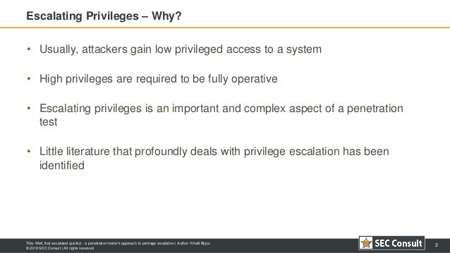 Well, that escalated quickly! - a penetration tester's approach to privilege escalation Slide 2