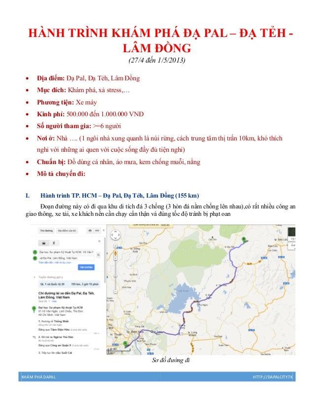 KHÁM PHÁ DAPAL HTTP://DAPALCITY.TKHÀNH TRÌNH KHÁM PHÁ ĐẠ PAL – ĐẠ TẺH -LÂM ĐỒNG(27/4 đến 1/5/2013) Địa điểm: Đạ Pal, Đạ T...