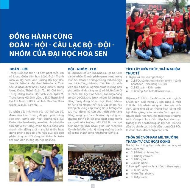 Đồng hành cùng Đoàn - Hội - Câu lạc bộ - Đội - Nhóm của ĐẠI HỌC Hoa Sen Đoàn – Hội Trong suốt quá trình 14 năm phát triển,...