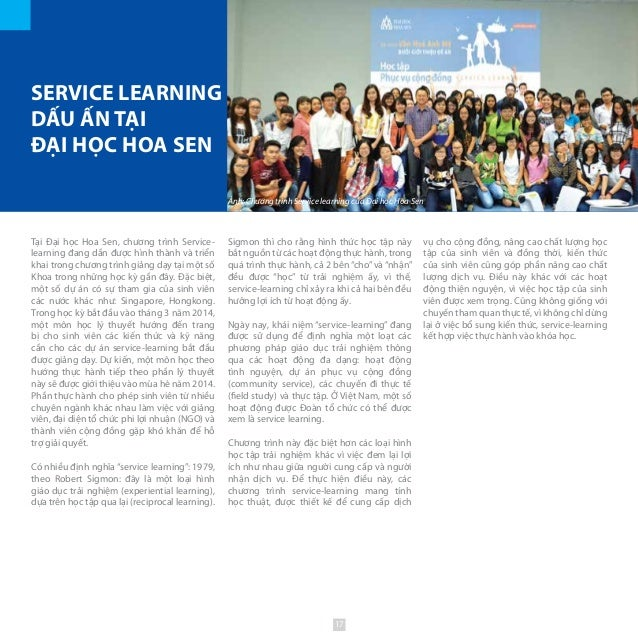 Tại Đại học Hoa Sen, chương trình Service- learning đang dần được hình thành và triển khai trong chương trình giảng dạy tạ...