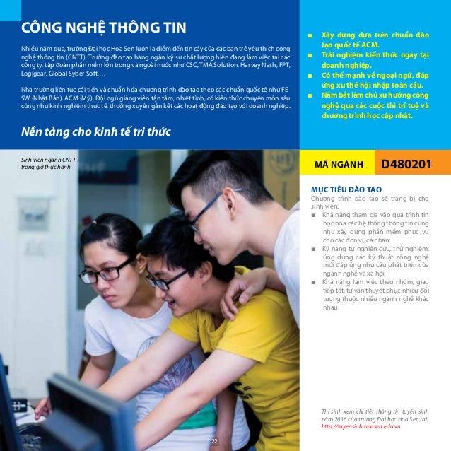 MÃ NGÀNH D480201 Nền tảng cho kinh tế tri thức Nhiều năm qua, trường Đại học Hoa Sen luôn là điểm đến tin cậy của các bạn ...