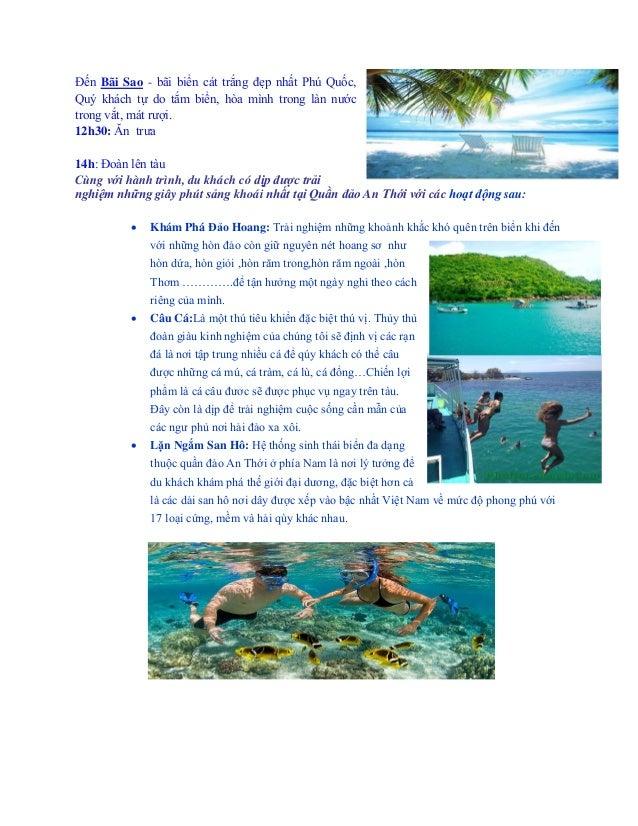 Đ n Bãi Sao - bãi bi n cát trắng đẹp nhất hú uốc, uý khách t do tắm bi n, hòa mình trong làn nước trong vắt, mát rượi. 12h...
