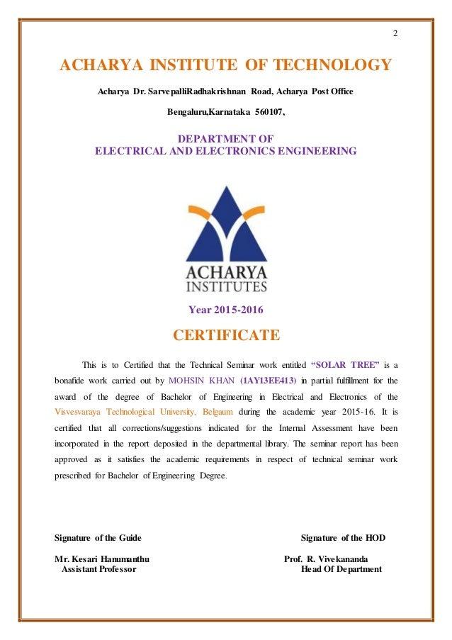 2 ACHARYA INSTITUTE OF TECHNOLOGY Acharya Dr. SarvepalliRadhakrishnan Road, Acharya Post Office Bengaluru,Karnataka 560107...