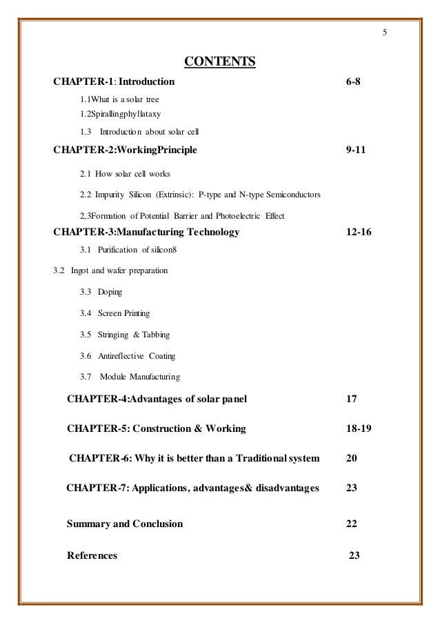 5 CONTENTS CHAPTER-1: Introduction 6-8 1.1What is a solar tree 1.2Spirallingphyllataxy 1.3 Introduction about solar cell C...