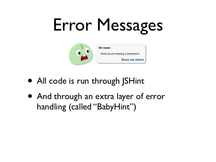 Error Messages• All code is