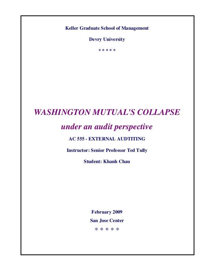Keller Graduate School of Management                Devry University                    *****WASHINGTON MUTUALS COLLAPSE  ...