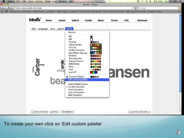 To create your own click on 'Edit custom palette'