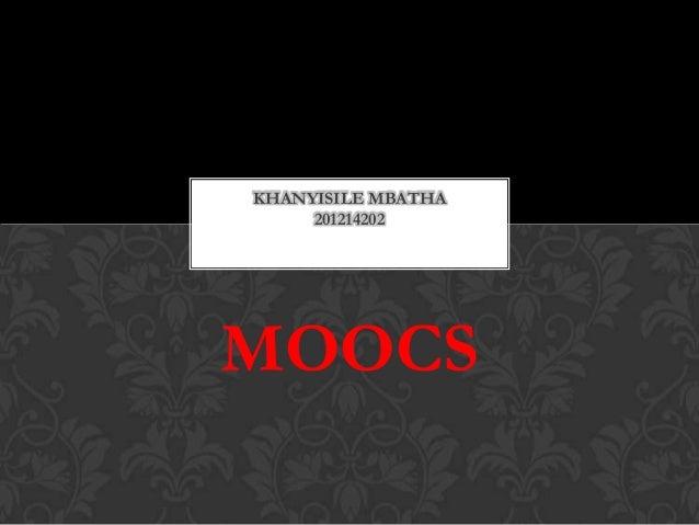 KHANYISILE MBATHA 201214202  MOOCS
