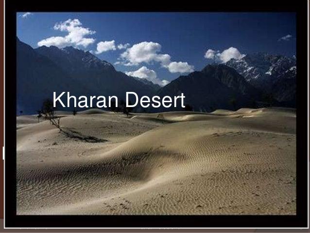   Kharan Desert  Kharan Desert  Presentation topic:  01/23/2012  Kharan desert  1