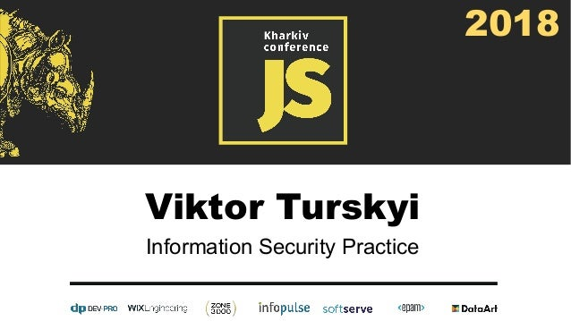 Viktor Turskyi Information Security Practice 2018
