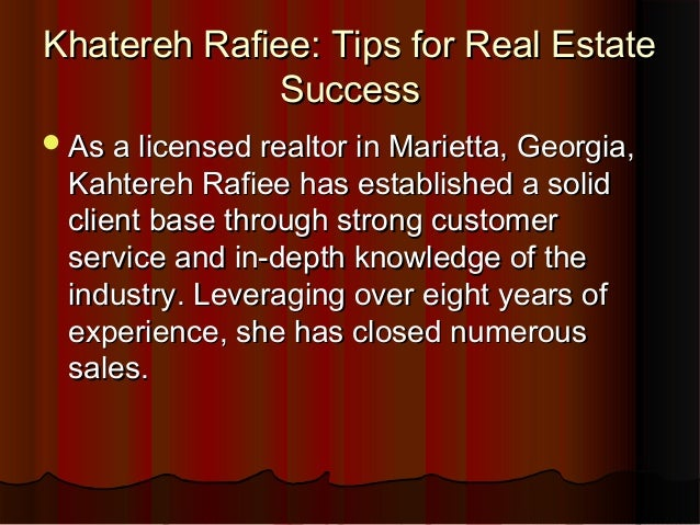 Khatereh Rafiee: Tips for Real EstateKhatereh Rafiee: Tips for Real Estate SuccessSuccess As a licensed realtor in Mariet...