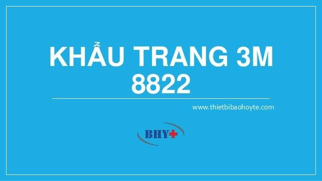 KHẨU TRANG 3M 8822 www.thietbibaohoyte.com