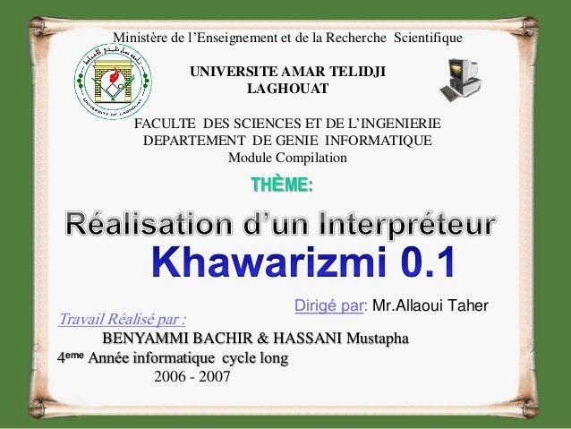 Dirigé par: Mr.Allaoui Taher Travail Réalisé par : BENYAMMI BACHIR & HASSANI Mustapha 4eme Année informatique cycle long 2...