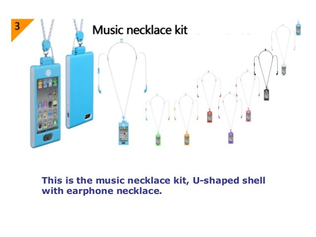 This is the music necklace kit, U-shaped shell with earphone necklace.
