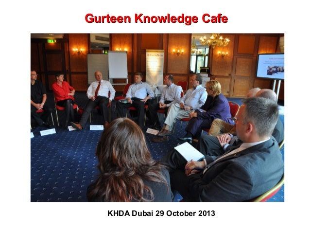 Gurteen Knowledge Cafe  KHDA Dubai 29 October 2013