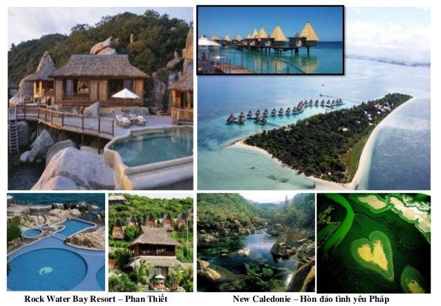 Rock Water Bay Resort – Phan Thiết New Caledonie – Hòn đảo tình yêu Pháp