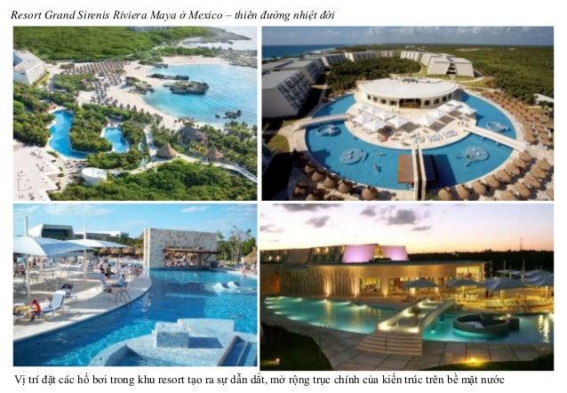 Resort Grand Sirenis Riviera Maya ở Mexico – thiên đường nhiệt đới Vị trí đặt các hồ bơi trong khu resort tạo ra sự dẫn dắ...
