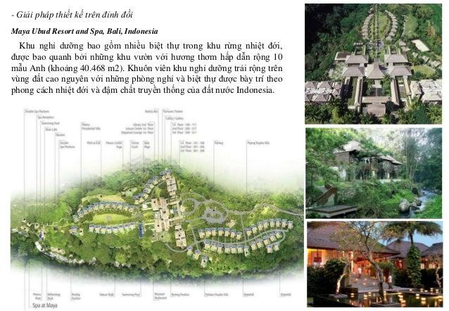Maya Ubud Resort and Spa, Bali, Indonesia - Giải pháp thiết kế trên đỉnh đồi Khu nghỉ dưỡng bao gồm nhiều biệt thự trong k...