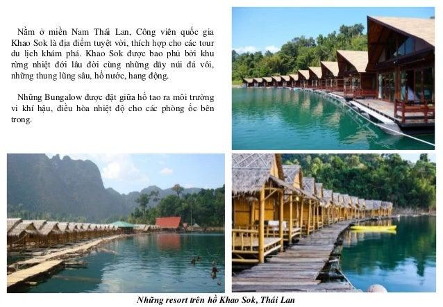 Những resort trên hồ Khao Sok, Thái Lan Nằm ở miền Nam Thái Lan, Công viên quốc gia Khao Sok là địa điểm tuyệt vời, thích ...