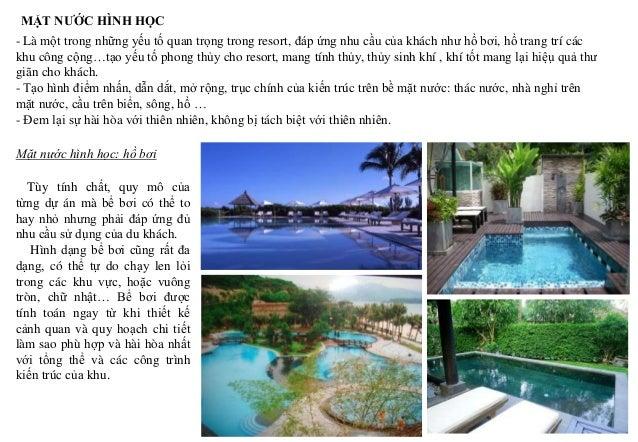 MẶT NƯỚC HÌNH HỌC - Là một trong những yếu tố quan trọng trong resort, đáp ứng nhu cầu của khách như hồ bơi, hồ trang trí ...