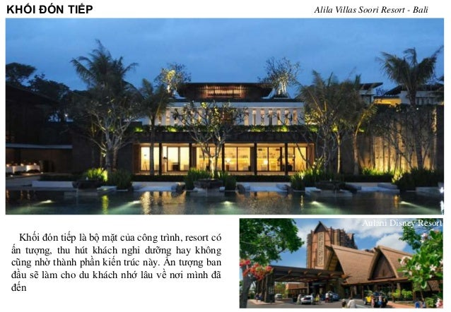 KHỐI ĐÓN TIẾP Alila Villas Soori Resort - Bali Khối đón tiếp là bộ mặt của công trình, resort có ấn tượng, thu hút khách n...