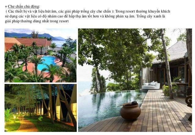 CHIVA-SOM HEALTH RESORT (Thái Lan) : Chiva-Som là là khu nghỉ mát sang trọng tiêu chuẩn quốc tế của Thái Lan. Resort này v...