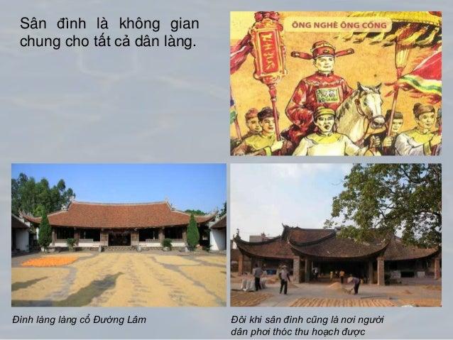Đình làng làng cổ Đường Lâm Đôi khi sân đình cũng là nơi người dân phơi thóc thu hoạch được Sân đình là không gian chung c...
