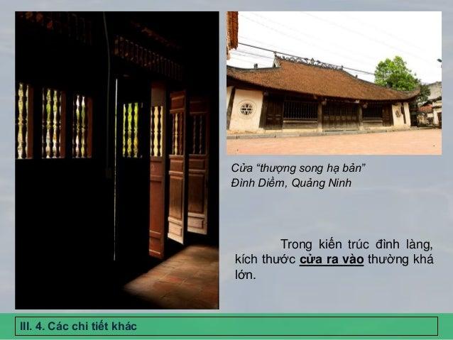 """Đình Diềm, Quảng Ninh Cửa """"thượng song hạ bản"""" Trong kiến trúc đình làng, kích thước cửa ra vào thường khá lớn. III. 4. Cá..."""